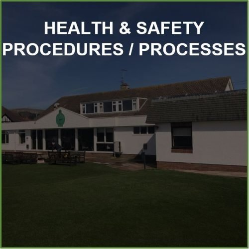 Health & Safety Procedures / Processes