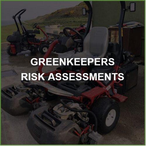 Greenkeepers Risk Assessments