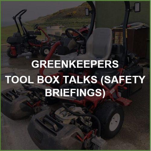 Greenkeepers Tool Box Talks