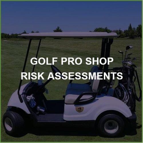 Golf Pro Shop Risk Assessments