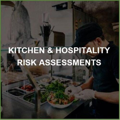 Kitchen & Hospitality Risk Assessments
